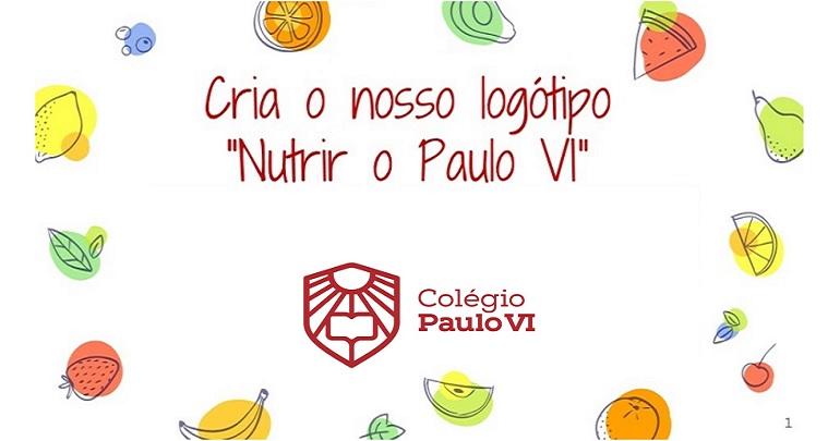 """Concurso: Criação Logótipo """"NUTRIR O PAULO VI"""""""