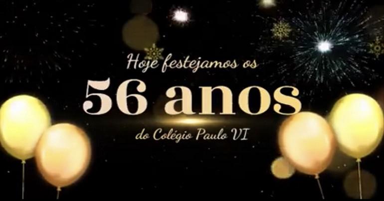 O Colégio Paulo VI está de parabéns pelo 56º Aniversário